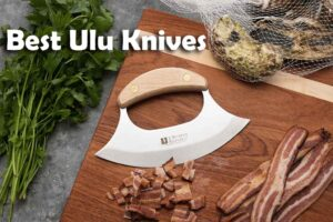Best Ulu Knives