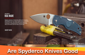 Are Spyderco Knives Good Quality